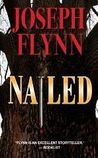 Nailed (Ron Ketchum Mystery, #1)