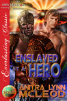 Enslaved by a Hero (Sold! #7)