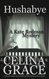 Hushabye (Kate Redman Mysteries, #1)