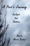 A Poet's Journey: Sunlight And Shadows