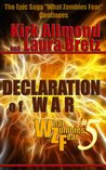 Declaration of War (What Zombies Fear #5)