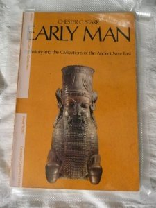 Early Man: Prehistory and the Civilizations of the Ancient Near East