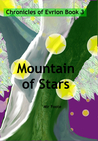 Mountain of Stars (The Chronicles of Evrion, #3)