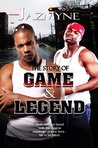 The Story Of: Game Legend
