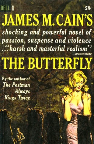 The Butterfly by James M. Cain