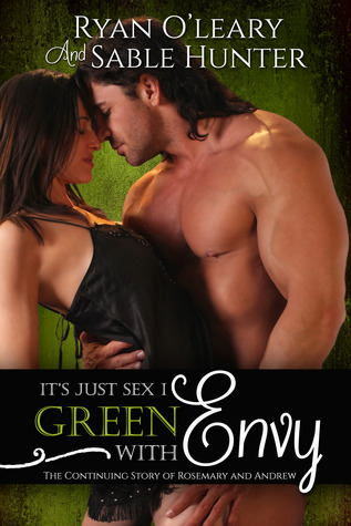 Green With Envy (It's Just Sex Volume 1)