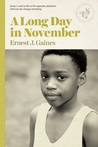 A Long Day in November by Ernest J. Gaines