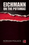 Eichmann on the Potomac: The Psychopathology of Drone Warfare