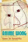 Anime Wong: Fictions of Performance