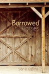 Borrowed Horses by Sian   Griffiths