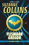 Ylismaan Gregor by Suzanne Collins
