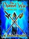 The Channel War (Norothian Cycle, #5)
