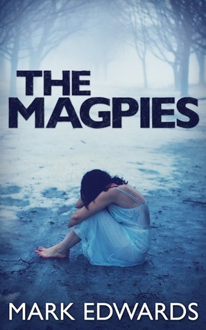 The Magpies (The Magpies, #1)