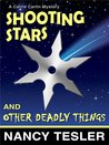 Shooting Stars and Other Deadly Things (Carrie Carlin - Book 3)