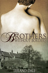 Brothers Without Borders (Unbreakable Bonds, #1)