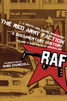 The Red Army Faction, A Documentary History: Volume 2: Dancing with Imperialism