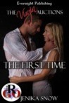 The First Time (The Virgin Auctions, #1)