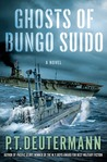 Ghosts of Bungo Suido by P.T. Deutermann