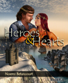 Heroes and Hearts (Crystal Palace Chronicles, #1)