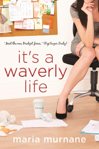 It's a Waverly Life (The by Maria Murnane