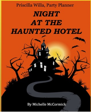 Priscilla Willa, Party Planner Night at the Haunted Hotel