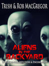 Aliens in the Backyard
