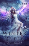 Winter Queen (Fairy Queens, #2)