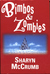 Bimbos & Zombies: Bimbos of the Death Sun / Zombies of the Gene Pool (Jay Omega, #1-2)