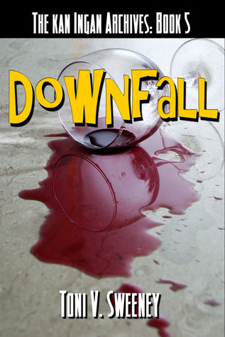 Downfall (The kan Ingan Archives, #5)