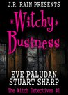 Witchy Business by Eve Paludan