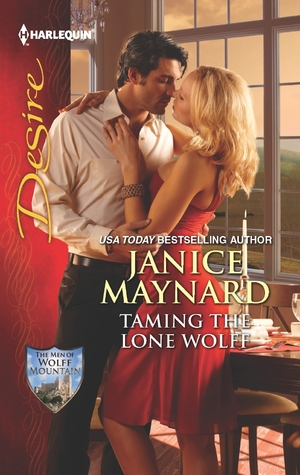 Taming the Lone Wolff (Men Of Wolff Mountain #6)