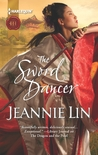 The Sword Dancer (Lovers and Rebels, #1; Tang Dynasty, #4)