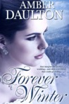 Forever Winter by Amber Daulton