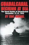 Guadalcanal Decision at Sea: The Naval Battle of Guadalcanal