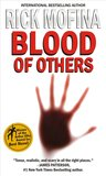 Blood Of Others (Tom Reed and Walt Sydowski, #3)