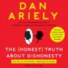 The Honest Truth About Dishonesty: How We Lie to Everyone – Especially Ourselves