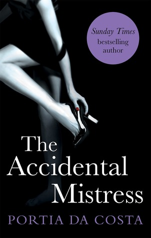 The Accidental Mistress (Accidental, #2)