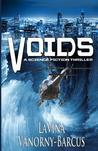 Voids: A Science Fiction Thriller