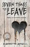 Seven Times to Leave: Poems