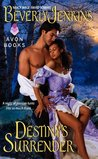 Destiny's Surrender (Destiny's, #2)