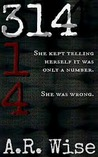 314 (Widowsfield Trilogy,#1)
