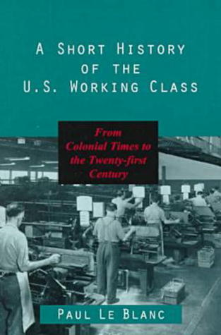 Short History of the U.S. Working Class
