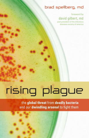 Rising Plague by Brad Spellberg