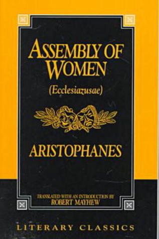 Assembly of Women (Literary Classics)
