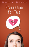 Graduation for Two (The Lexie and Rhett Chronicles, #2)