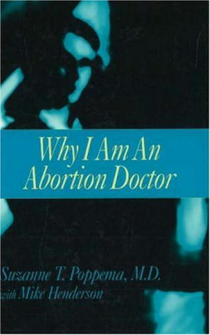 Why I Am an Abortion Doctor