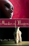 Master of Illusion by Anne Rouen