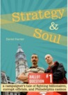 Strategy and Soul: A campaigner's tale of fighting billionaires, corrupt officials, and philadelphia casinos