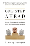 One Step Ahead: Private Equity and Hedge Funds After the Global Financial Crisis