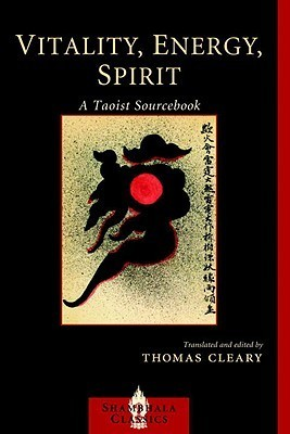 Vitality, Energy, Spirit: A Taoist Sourcebook (Shambhala Dragon Editions)